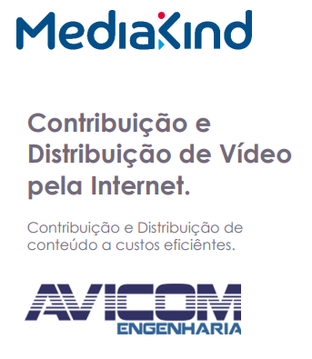 Tecnologia da MediaKind disponibiliza transmissão de video por rede não gerenciada